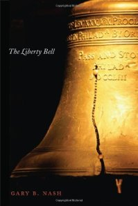 Book cover for The Liberty Bell by Gary Nash